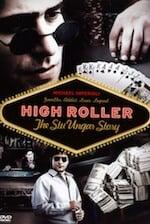 High Roller The Stu Unger Story